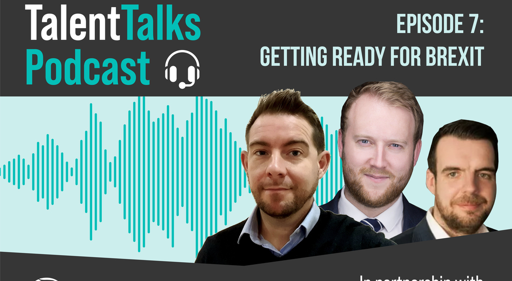 Phoenix Talent Talks Podcast - Episode 7: Getting ready for Brexit